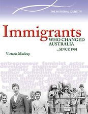 IMMIGRANTS WHO CHANGED AUSTRALIA SINCE 1901 - BOOK  9780864271259