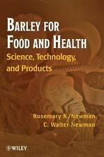 Barley for Food and Health: Science, Technology, and Products-ExLibrary