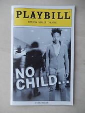 July 2006 - Barrow Street Theatre Playbill - No Child... - Nilaja Sun