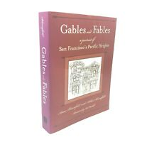 Gables and Fables - by Anne & Arthur Bloomfield - Signed Paperback 2007