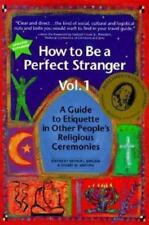 How to Be a Perfect Stranger Vol. 1 : A Guide to Etiquette in Other People's Re…