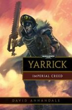 Yarrick: Imperial Creed (Commissar Yarrick), Very Good Condition Book, Annandale