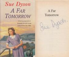 A Far Tomorrow - Sue Dyson - First Edition - SIGNED - Acceptable - Paperback