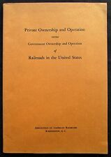1939 Private Ownership and Operation of Railroads in the United States