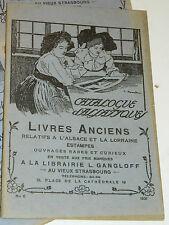 Catalogue de LIVRES ANCIENS alsatiques 1931 estampes ALSACE LORRAINE gangloff 67