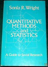 SONIA R. WRIGHT Quantitative Methods and Statistists: A Guide to Social Research