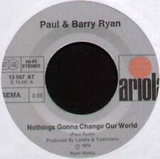 "PAUL & BARRY RYAN ~ NOTHING'S GONNA CHANGE OUR WORLD ~ 1974 GERMAN 7"" SINGLE"