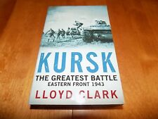 KURSK THE GREATEST BATTLE 1943 WWII Russian Front Tank Panzer Tanks Book NEW