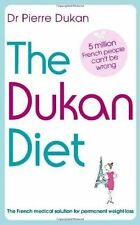 The Dukan Diet: The French medical solution for pe