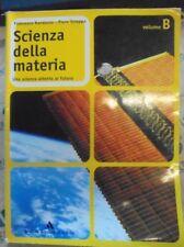 SCIENZA DELLA MATERIA VOL.B EDIZIONE 2005 - F.RANDAZZO P.STROPPA - A.MONDADORI