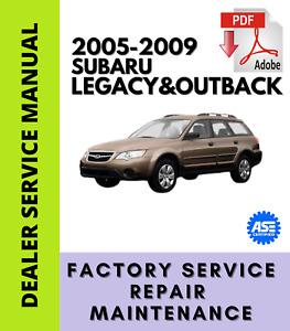 Subaru Legacy & Outback 2005 2006 2007 2008 2009 Service Repair Workshop Manual