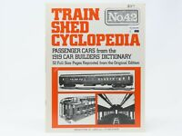 Train Shed Cyclopedia No. 42 by Roy V. Wright, Editor ©1976 SC Book