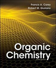 Organic Chemistry by Francis A. Carey & Robert M. Giuliano (9th Ed. Paperback)