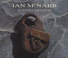 Ian McNabb If love was like guitars (1992)  [Maxi-CD]