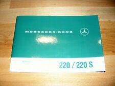 Betriebsanleitung Bedienungsanleitung Mercedes W111  220 b / 220 Sb Neuwertig