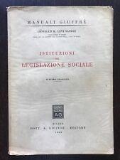 ISTITUZIONI DI LEGISLAZIONE SOCIALE - Lionello R. Levi Sandri - Giuffrè - 1960