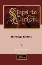 Steps to Christ by Ellen White (2011, Paperback, Illustrated)