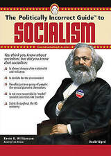 USED (LN) The Politically Incorrect Guide to Socialism (Politically Incorrect Gu