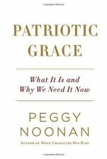 Patriotic Grace: What It Is and Why We Need It Now