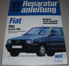 Reparaturanleitung Fiat Uno 1,3 l / 1,7 l Diesel + 1,3 l Turbo i.e. ab 1985 NEU!