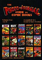 Photo-Journal Guide to Comics Vol. 1 by Mary Gerber and Ernst W. Gerber...