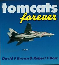 Tomcats Forever (Osprey Colour Series) - New Copy