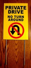 """PRIVATE DRIVE NO TURN AROUND 8""""X12"""" Plastic Coroplast Sign w/Stake Security y"""