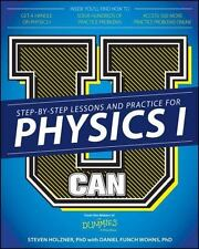 U Can - Physics I for Dummies by Dummies Press Staff and Steven Holzner (2015...