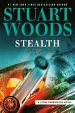 A Stone Barrington Novel Ser.: Stealth by Stuart Woods (2019, Hardcover)