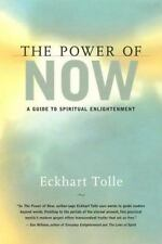The Power of Now: A Guide to Spiritual Enlightenment by Eckhart Tolle (Hardback)