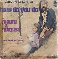 """45 TOURS / 7"""" SINGLE--MOUTH & MACNEAL--HOW DO YOU DO / LAND OF MILK AND HONEY"""