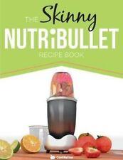 The Skinny Nutribullet Recipe Book by CookNation (Paperback, 2014)
