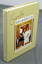 Emeril Lagasse - Delmonico : a Restaurant with a Past - Signed - First Edition