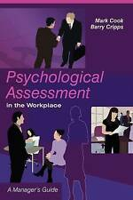 Psychological Assessment in the Workplace: A Manager's Guide, Good Condition Boo