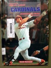 Great Sports Teams: The St. Louis Cardinals Baseball Team by David Pietrusza HC