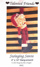 "Talented Friends ""Swinging Santa"" 4"" x 14"" Hang-Around Doll Pattern"
