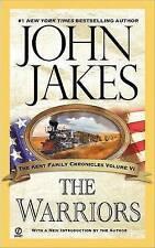 Good, The Warriors : The Kent Family Chronicles, Jakes, John, Book