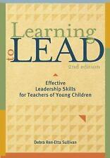 Learning to Lead : Effective Leadership Skills for Teachers of Young Children...
