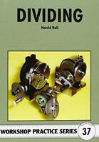 Dividing (Workshop Practice) by Harold Hall, NEW Book, FREE & FAST Delivery, (Pa