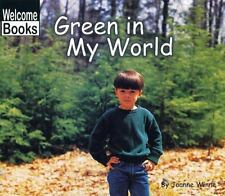 Green in My World (Welcome Books: World of Color)-ExLibrary