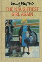 The Naughtiest Girl Again by Enid Blyton, Good Used Book (Hardcover) Fast & FREE