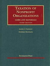 Taxation of Nonprofit Organizations, Cases and Materials, 3d (University Caseboo