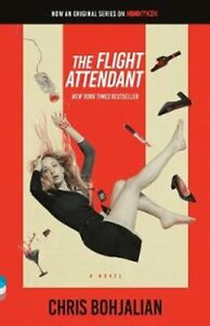 The Flight Attendant (Television Tie-In Edition) A Novel 9780593314005
