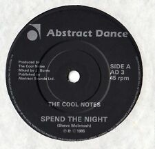 """The Cool Notes - Spend The Night 7"""" Single 1985"""