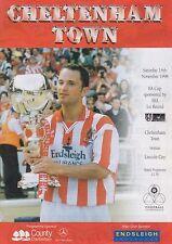 Football Programme>CHELTENHAM TOWN v LINCOLN CITY Nov 1998 FAC