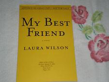 MY BEST FRIEND by LAURA WILSON    *Signed*-ARC- -JA-