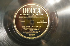 "Ella Fitzgerald, Lover's Gold / Black Coffee, Decca 24646,1949,10"" 78 RPM, JAZZ"