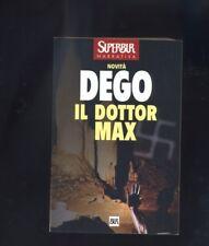 Giuliano Deg, Il dottor Max  Super BUR 1999  prima edizione DR