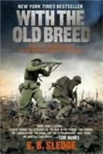 With the Old Breed: By Sledge, E.B.