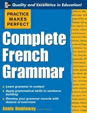 Practice Makes Perfect: Complete French Grammar (Practice Makes Perfect Series,